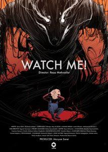 WATCH ME! BY REZA FEHRANFAR